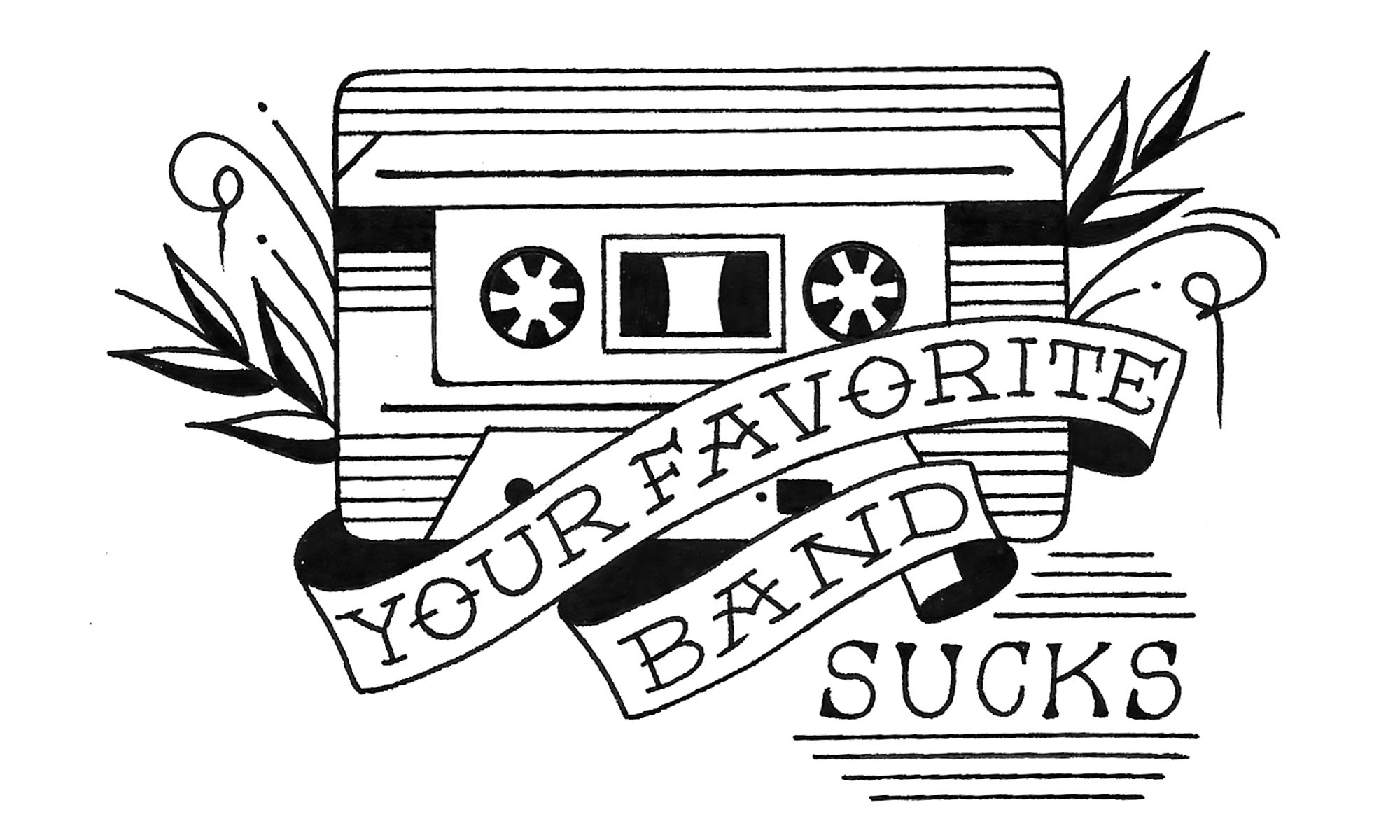 Your Favorite Band Sucks